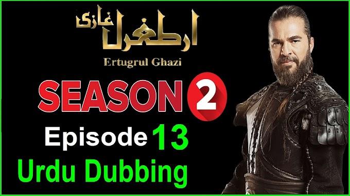 Dirilis Ertugrul Season 2 Episode 13 In Urdu Dubbing || Ertugrul Season 2 Episode 13 Urdu Dubbed