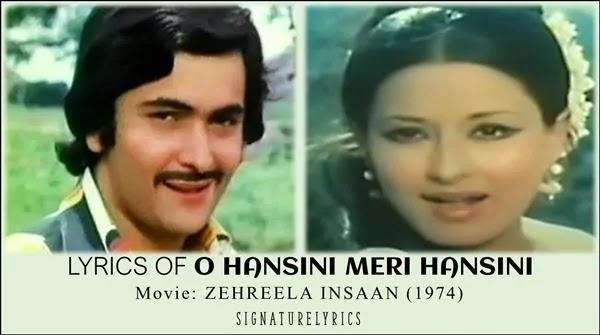 O Hansini Lyrics - Zehreela Insaan - Kishore Kumar