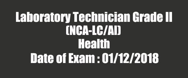 Laboratory Technician Grade II (NCA-LC/AI) Health