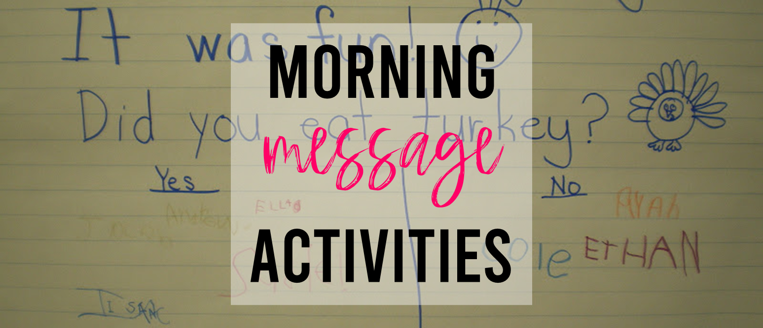 Morning Message activities and ideas for Kindergarten