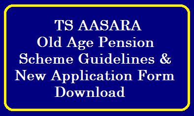 Telangana Aasara Pension Scheme 2021 Guidelines Application Form , Status, Amount , Rules, Details