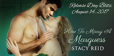 Release Day Blitz of How To Marry A Marquess by Stacy Reid
