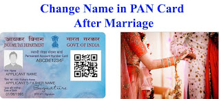 PROCESS OF CHANGE NAME IN PAN CARD AFTER MARRIAGE