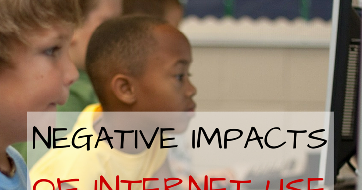 negative impact of internet on children