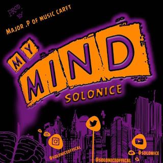 "Listen & Download "" Solo9ice – My Mind below"