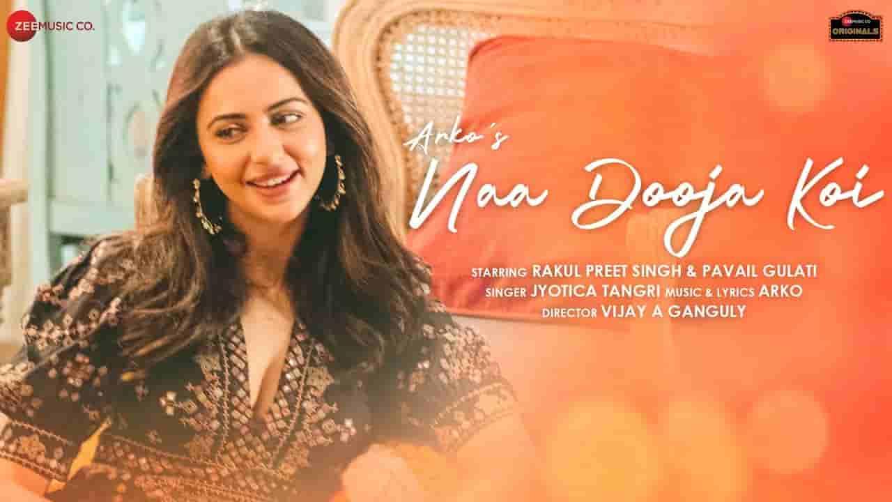 ना दूजा कोई Naa dooja koi lyrics in Hindi Arko x Jyotica Tangri Hindi Song