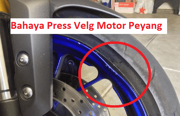 Press velg motor merupakan metode alternatif perbaikan pelek motor yang bisa diterapkan d Bahaya Press Velg Motor Peyang Hati-hati!!