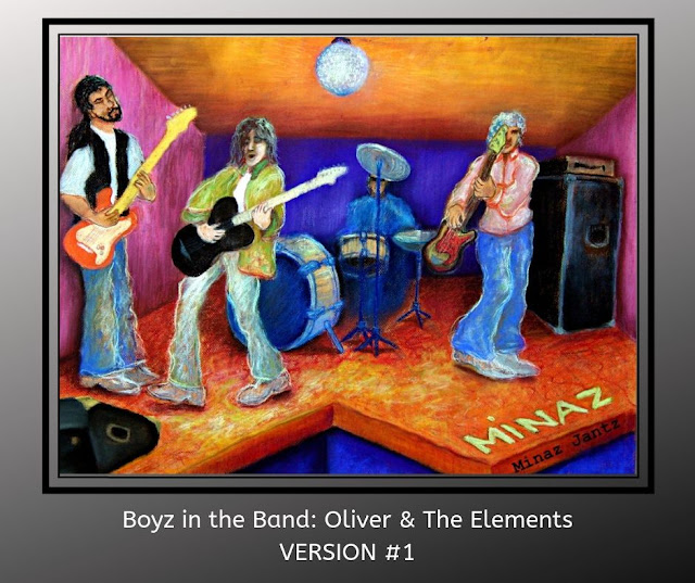 Boyz in the Band: Oliver & The Elements Version 1 by Minaz Jantz