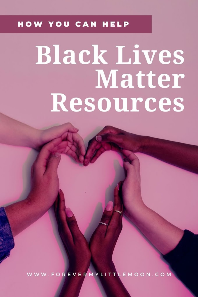Black Lives Matter Resources: How You Can Help