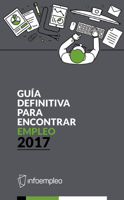 http://blog.infoempleo.com/media/2017/03/guia-encontrar-trabajo-2017-infoempleo.pdf