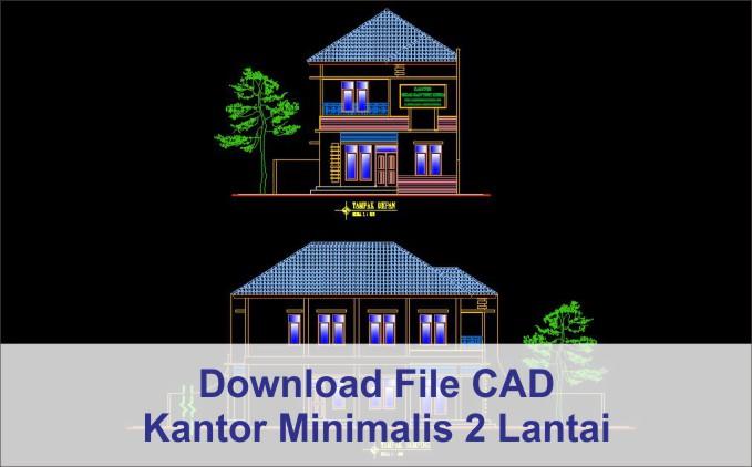 download Kantor Minimalis 2 Lantai AutoCad