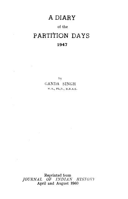https://sikhdigitallibrary.blogspot.com/2018/08/a-diary-of-partition-days-1947-dr-ganda.html