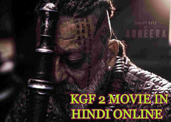 Kgf Chapter 2 full movie in Hindi online