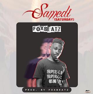 FoxBeatz – Samedi (Saturday) (Prod. by FoxBeatz)
