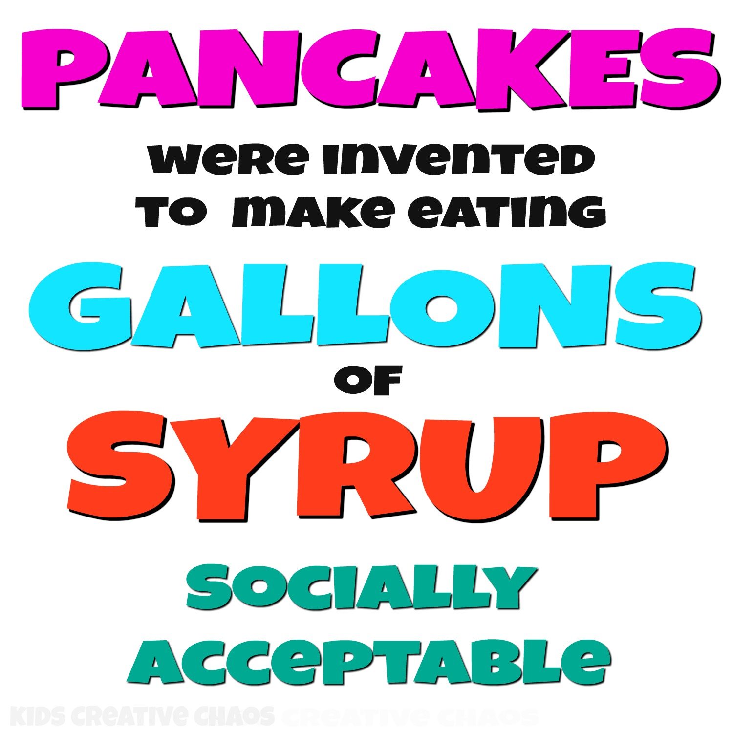 Make A Quote Quotes About Maple Syrup Pancakes Make It Socially Acceptable