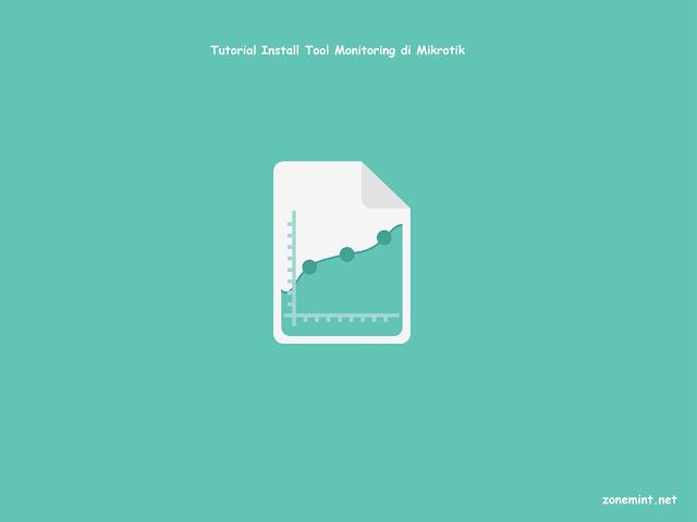 Cara Cepat Setting Tool Monitoring & Graphing di Mikrotik Lengkap