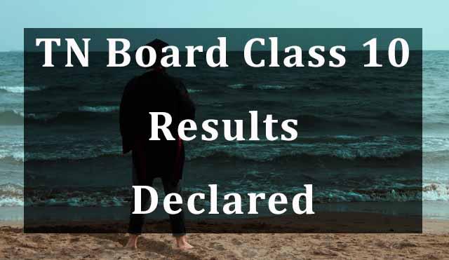 Tamil Nadu Class 10 SSLC Result 2020 declared