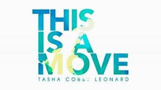 Tasha Cobbs Leonard - This Is A Move Mp3 Audio [Download and Lyrics]