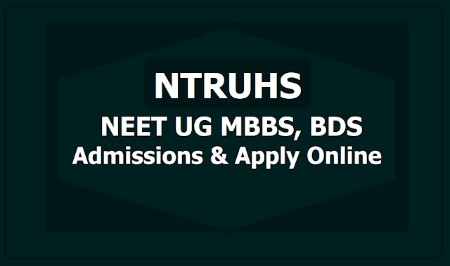 NTRUHS MBBS, BDS Admissions 2019 (NEET UG), Online application form
