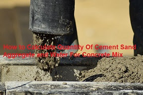 Calculation of Quantity of Material For Concrete Mix Ratio