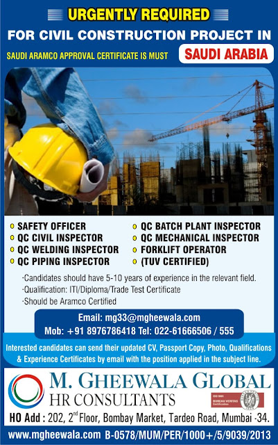 Saudi Aramco Approved Safety Officer, Saudi Arabia Jobs, Civil QC, Welding QC Inspector, QC Piping Inspector, QC Mechanical, M. Gheewala Global HR Consultants