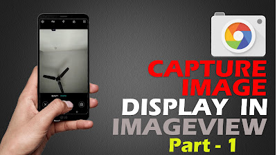 Capture and Pick Images (From Gallery)  to Display in ImageView