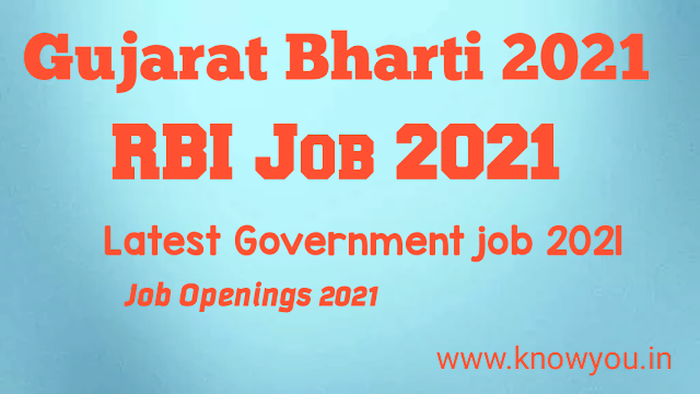 Gujarat Bharti 2021, New Government job 2021, RBI Bharti 2021, Latest Government job 2021.