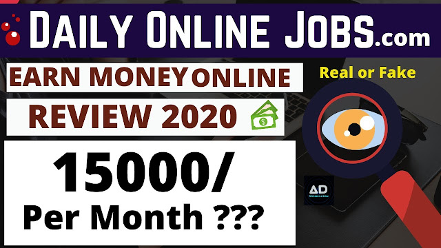 Dailyonlinejobs.com / Earn Money Online/ is it Real or Scam? Review 2020 (in Hindi)