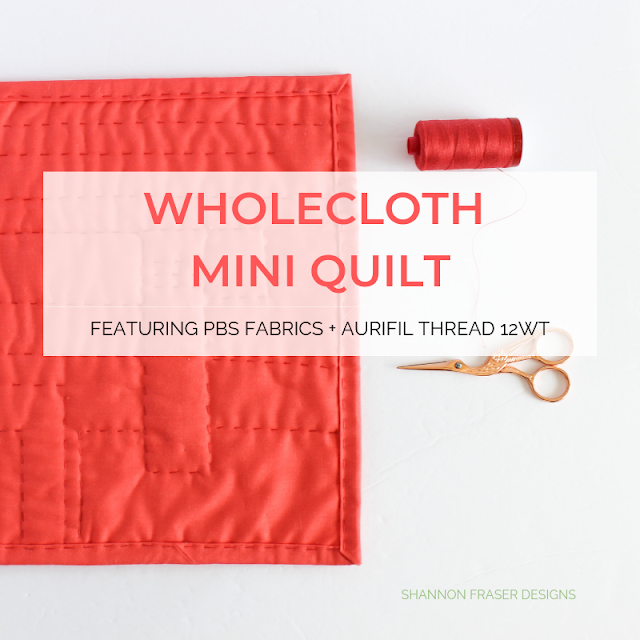 Wholecloth Mini Quilt | Aurifil Artisan Challenge | Shannon Fraser Designs #handquilted
