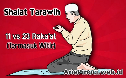 Shalat Tarawih-Witir 11 Rakaat vs 23 Rakaat