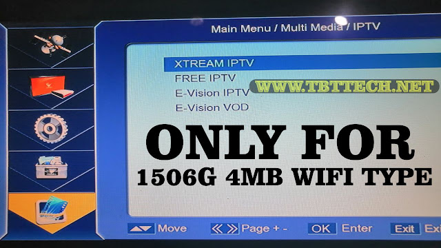 1506G 4MB Wifi Type New Software With Free E-vision Iptv & Extreme Iptv