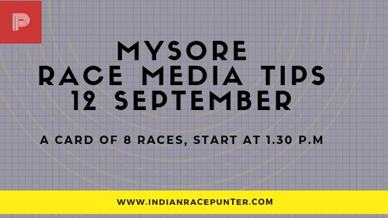 Mysore Race Media Tips 12 September