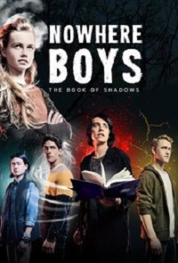 Poster Nowhere Boys: The Book of Shadows