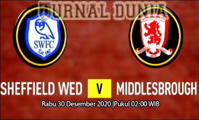 Prediksi Sheffield Wednesday vs Middlesbrough, Rabu 30 Desember 2020 Pukul 02.00 WIB