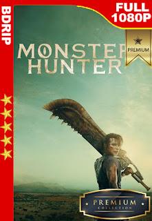 Monster Hunter: La cacería comienza (Monster Hunter) (2020) [1080p BDrip] [Latino-Inglés] [LaPipiotaHD]