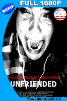 Unfriended (2015) Subtitulada Full HD 1080p - 2015
