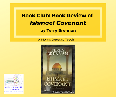 A Mom's Quest to Teach logo; Ishmael Covenant book cover