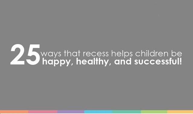25 Ways That Recess Helps Children Be Happy, Healthy, And Successful