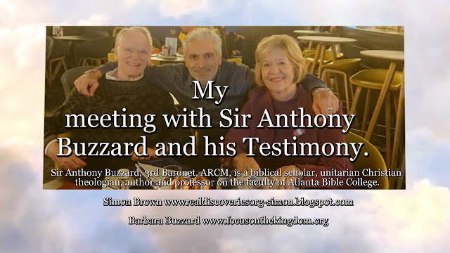 My meeting with Sir Anthony Buzzard and his Testimony.