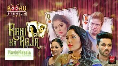 Rani ka Raja Web Series Kooku 2020 Watch Online Star Cast And review