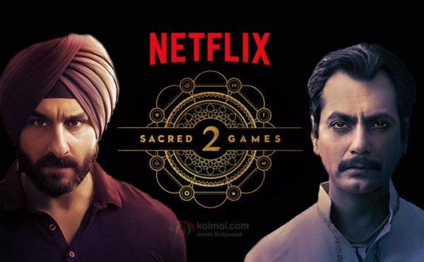 Sacred Games 2 new upcoming movie first look, Poster of Nawazuddin, Saif next movie download first look Poster, release date