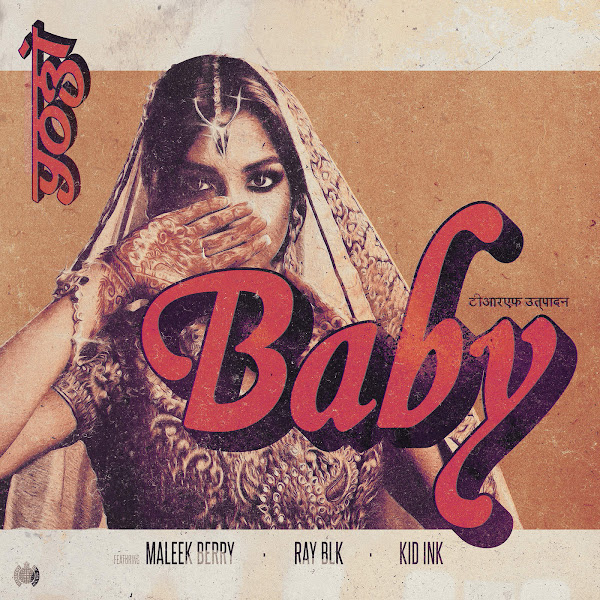 Yogi, Maleek Berry & RAY BLK - Baby (feat. Kid Ink) - Single Cover