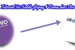 Tutorial Transfer Saldo OVO ke Gopay & Dana