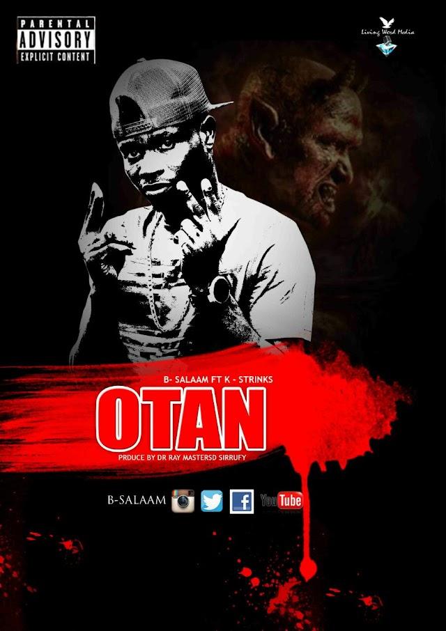 B.Salam__Otan Feat. Strinks(Produced By DrRay Beatz)