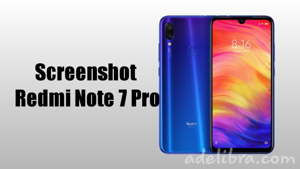 How to take Screenshot Redmi Note 7 Pro