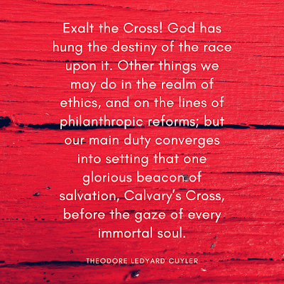 Theodore Ledyard Cuyler Good friday quotes with images