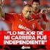 """""""Lo mejor de mi carrera fue Independiente"""""""
