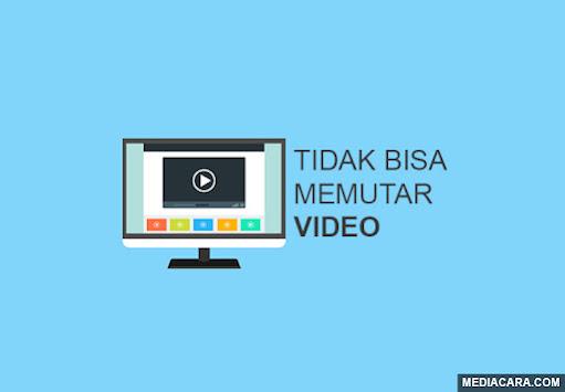 Mengatasi video di browser yang tidak bisa diputar