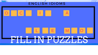 In these Fill in Puzzles, your challenge is to fill in the blanks to get an English Idiom or English Pharse