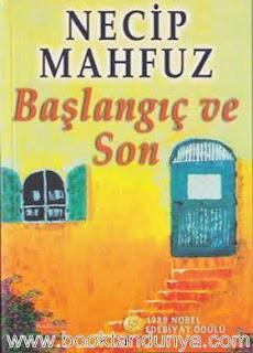 Necib Mahfuz - Başlangıç ve Son